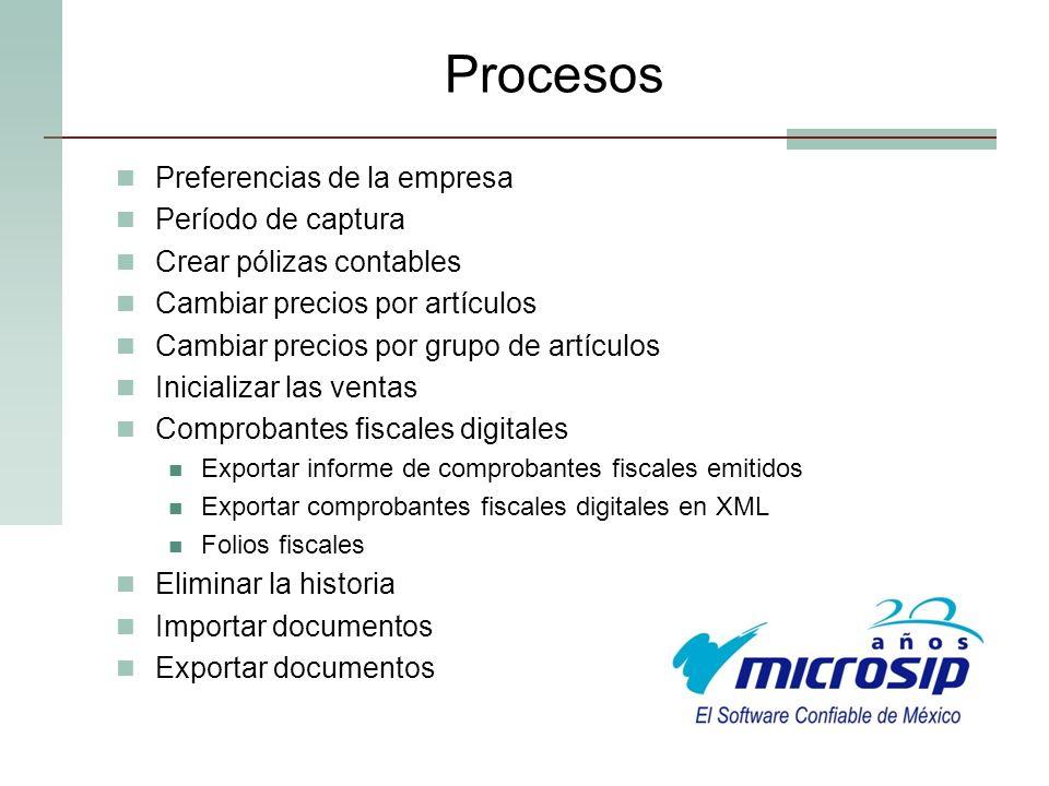 Procesos Preferencias de la empresa Período de captura
