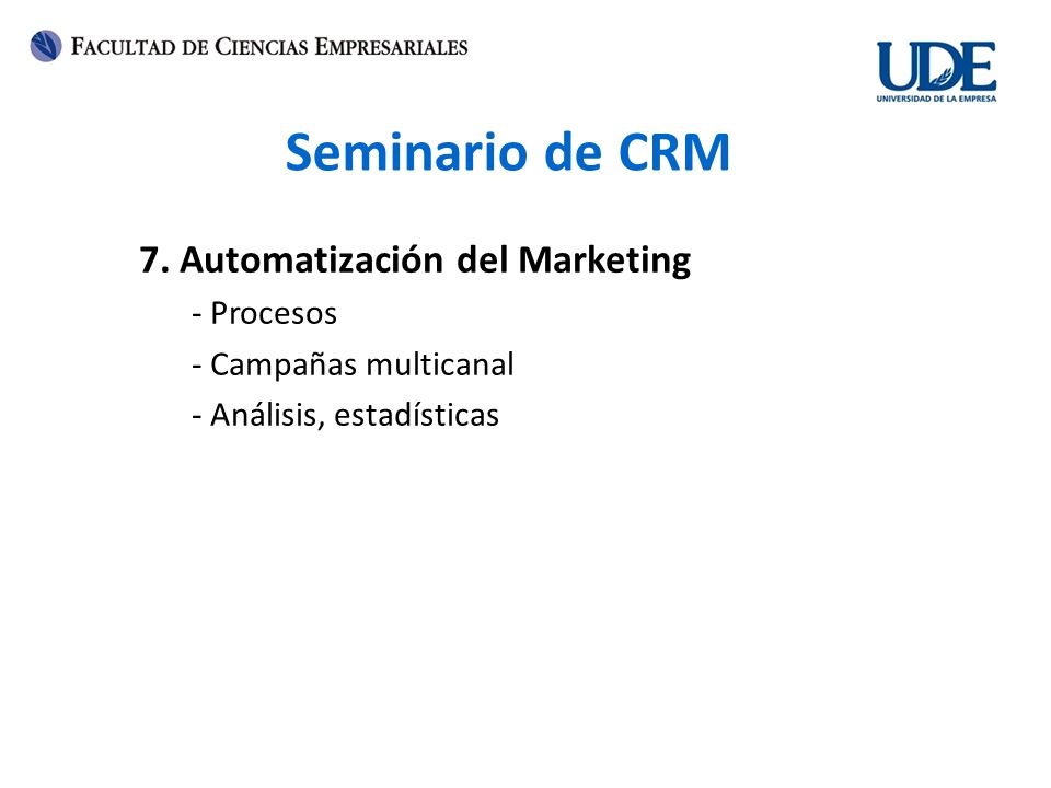 Seminario de CRM 7. Automatización del Marketing - Procesos