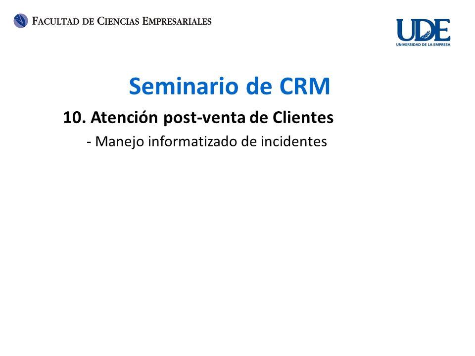 Seminario de CRM 10. Atención post-venta de Clientes