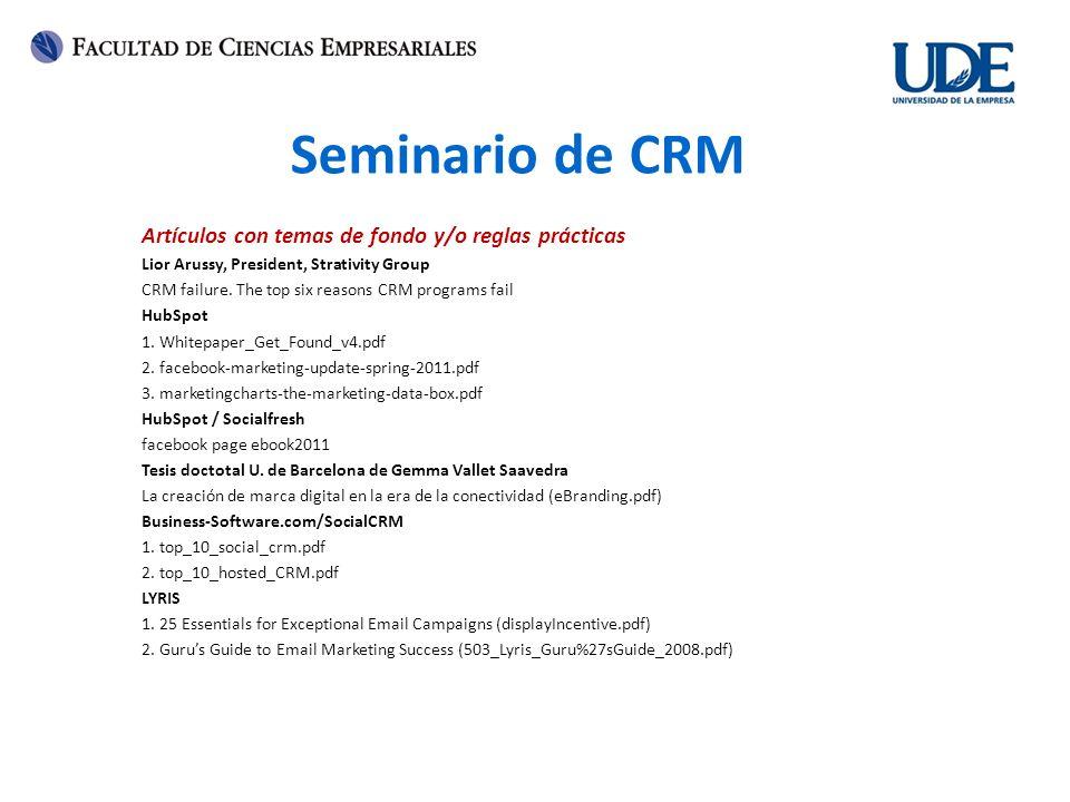 Seminario de CRM Artículos con temas de fondo y/o reglas prácticas