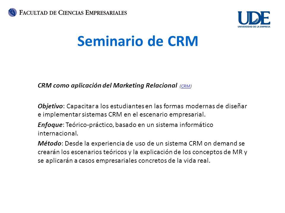 Seminario de CRM CRM como aplicación del Marketing Relacional (CRM)