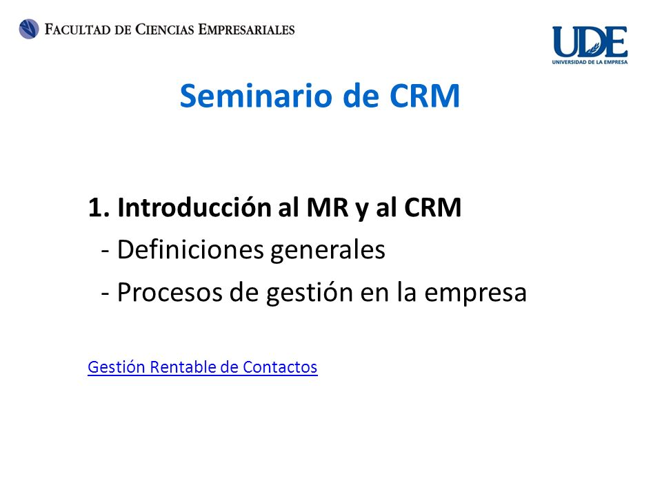 Seminario de CRM 1. Introducción al MR y al CRM