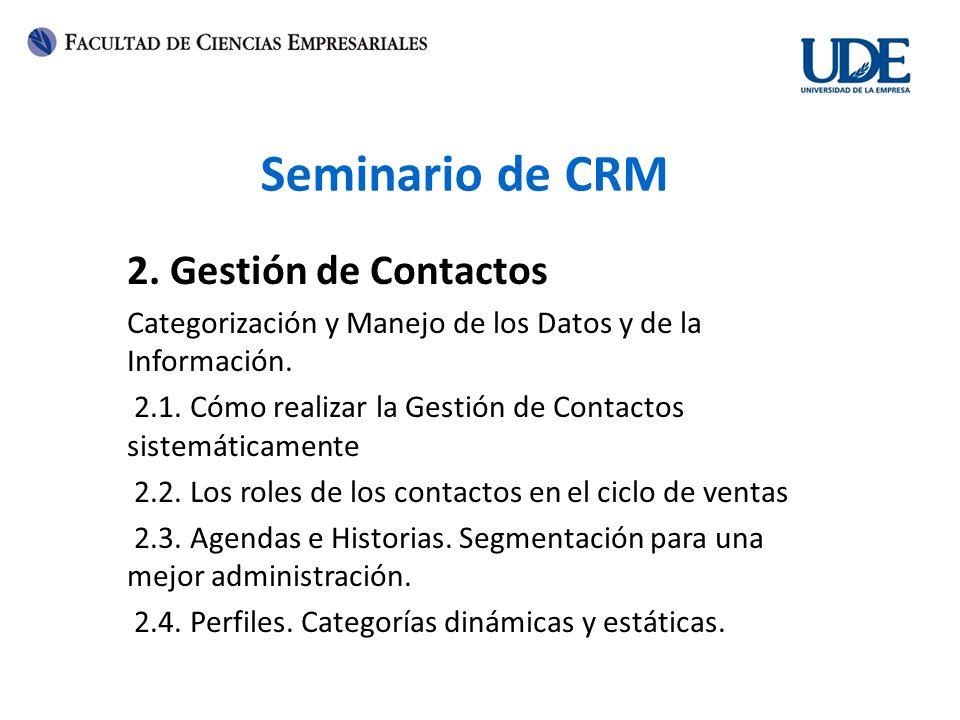 Seminario de CRM 2. Gestión de Contactos