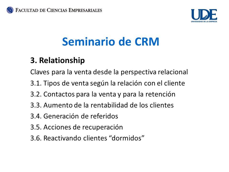 Seminario de CRM 3. Relationship