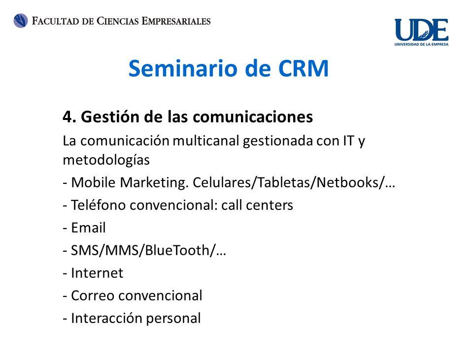 Seminario de CRM 4. Gestión de las comunicaciones