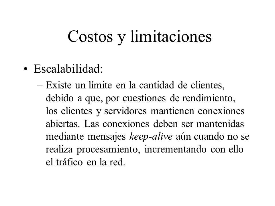 Costos y limitaciones Escalabilidad: