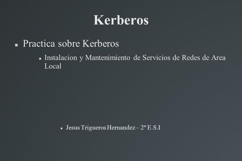 Kerberos Practica sobre Kerberos