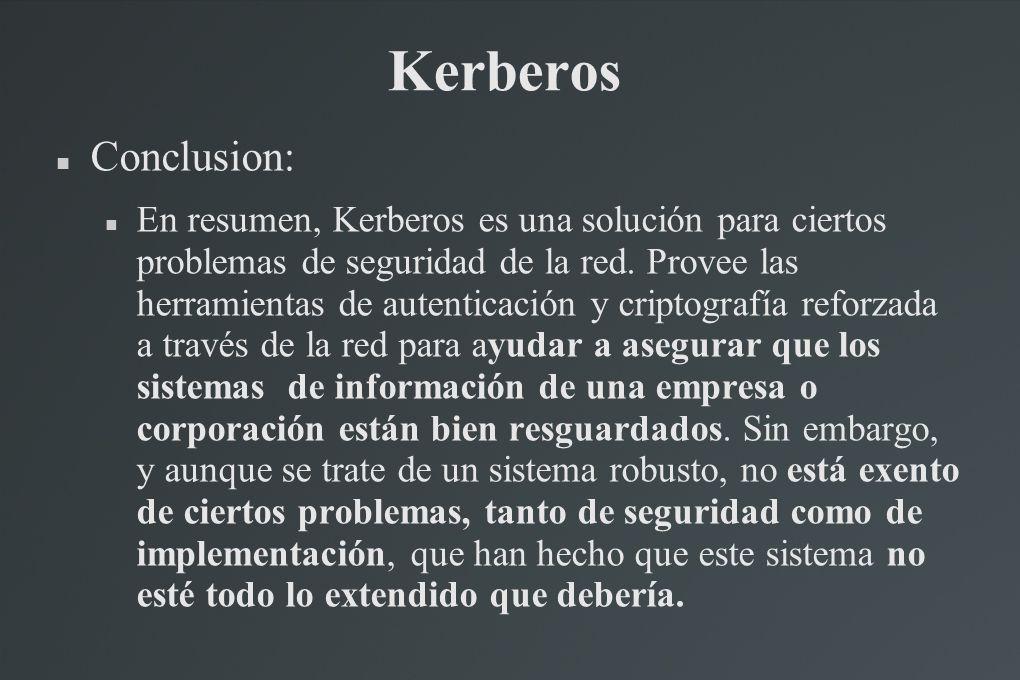 Kerberos Conclusion: