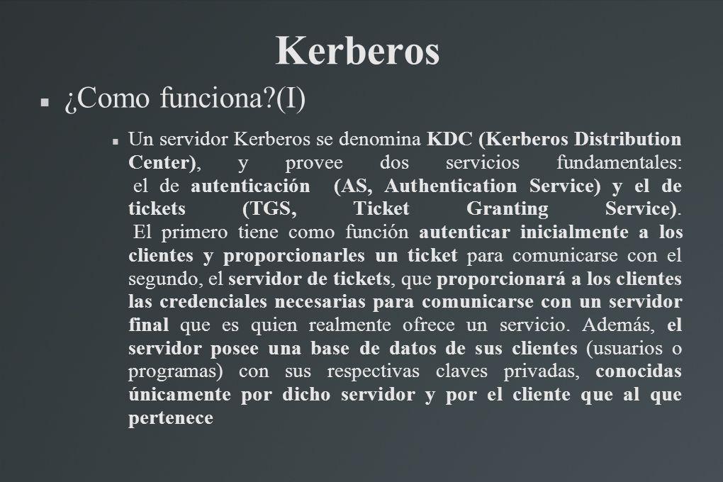 Kerberos ¿Como funciona (I)