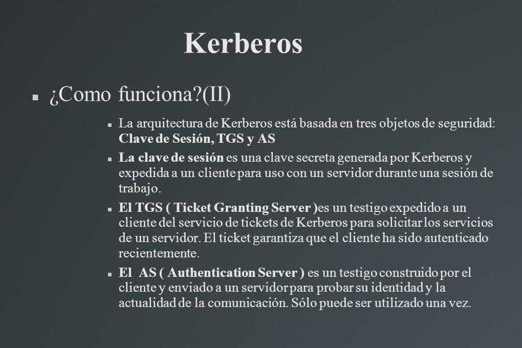 Kerberos ¿Como funciona (II)