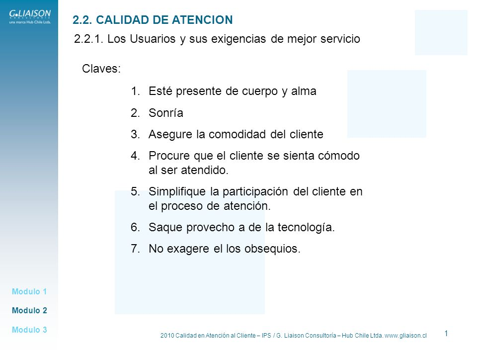 2.2.1. Los Usuarios y sus exigencias de mejor servicio