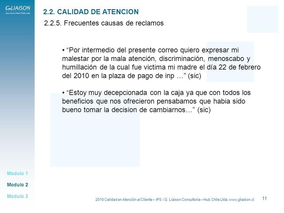 2.2.5. Frecuentes causas de reclamos