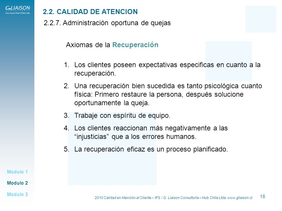2.2.7. Administración oportuna de quejas