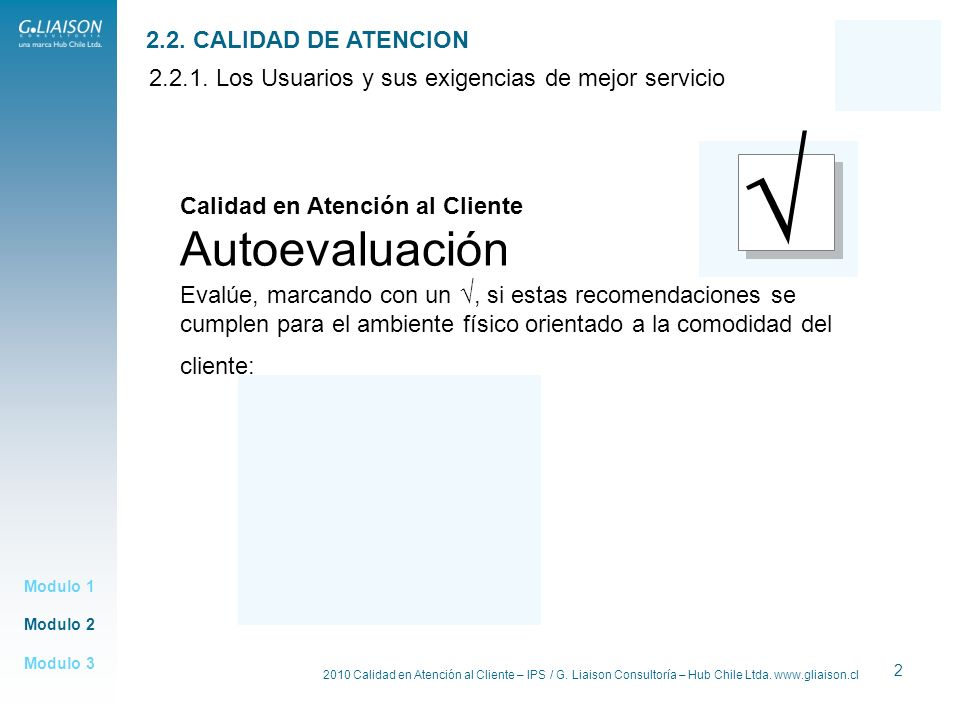 √ Autoevaluación 2.2. CALIDAD DE ATENCION