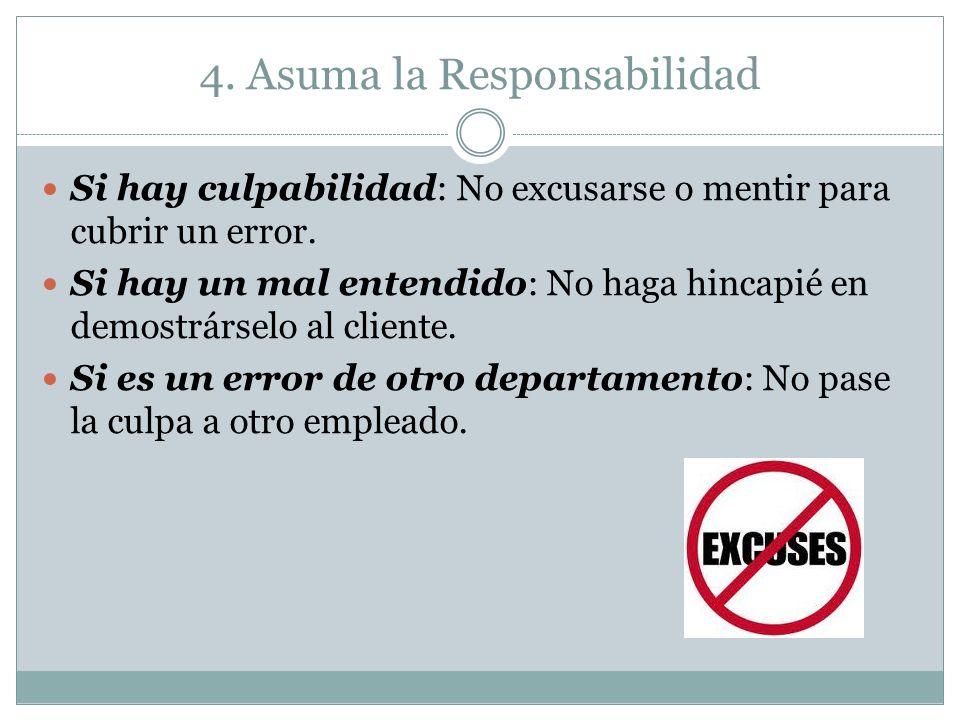 4. Asuma la Responsabilidad