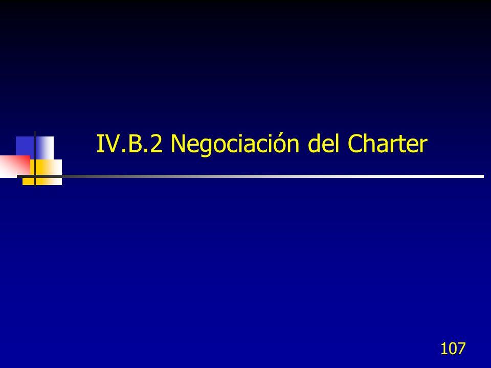 IV.B.2 Negociación del Charter