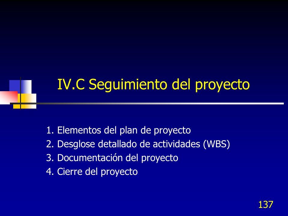 IV.C Seguimiento del proyecto
