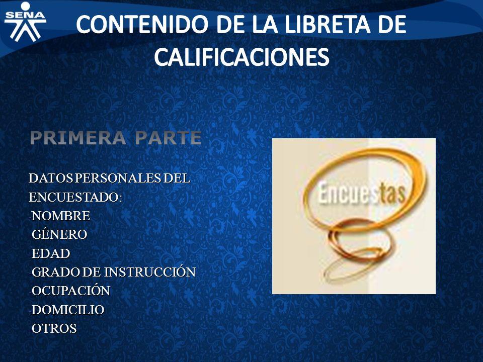 CONTENIDO DE LA LIBRETA DE CALIFICACIONES