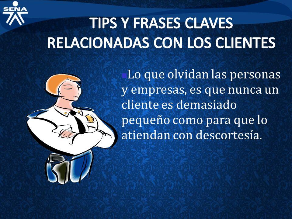 TIPS Y FRASES CLAVES RELACIONADAS CON LOS CLIENTES