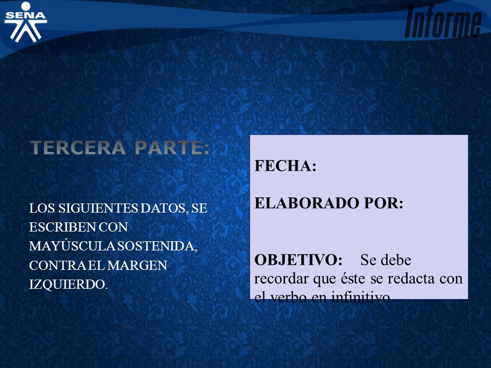 TERCERA PARTE: FECHA: ELABORADO POR: