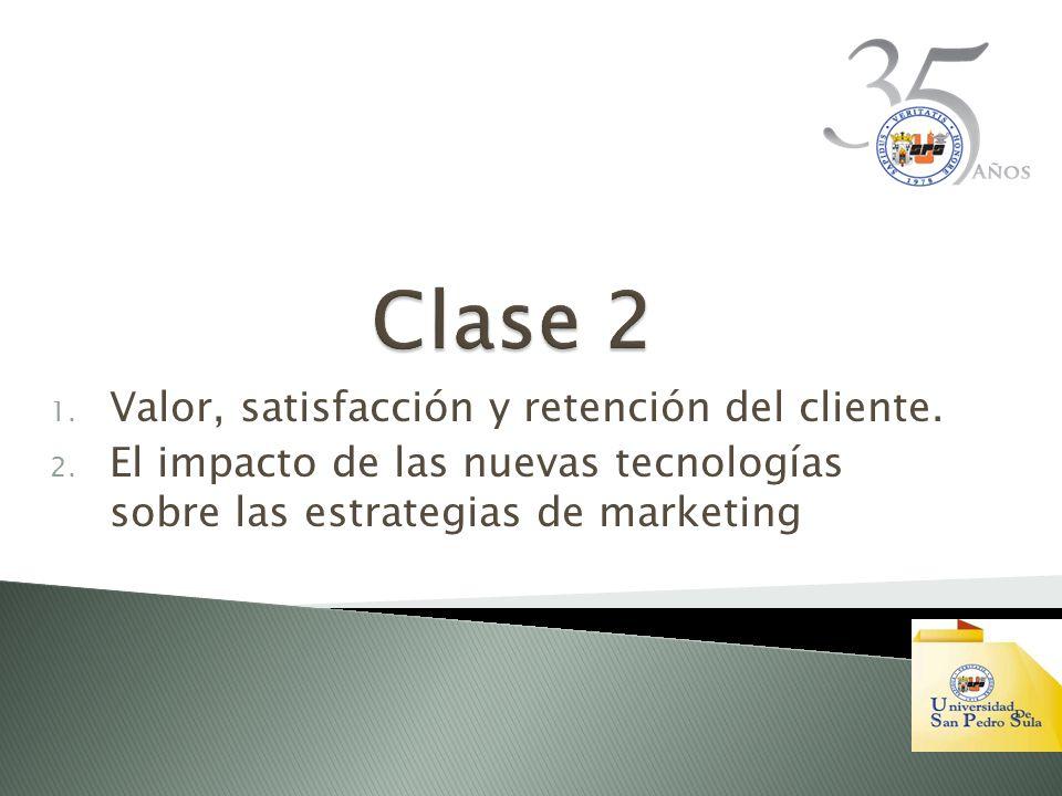 Clase 2 Valor, satisfacción y retención del cliente.