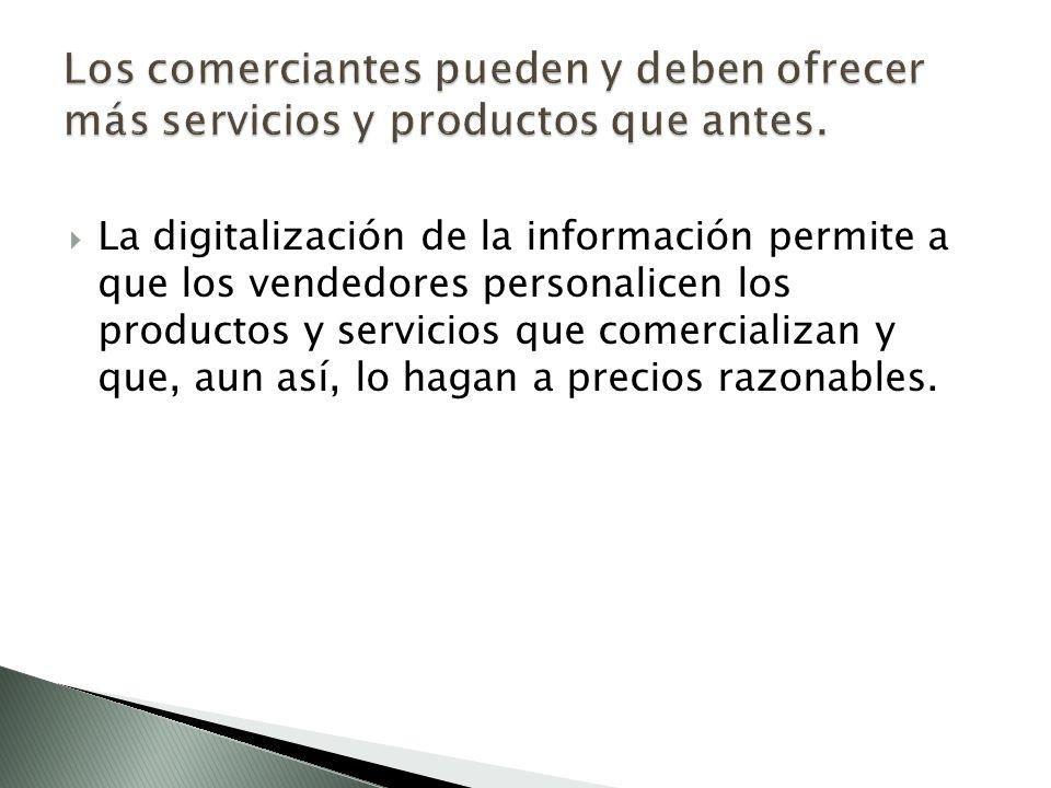 Los comerciantes pueden y deben ofrecer más servicios y productos que antes.
