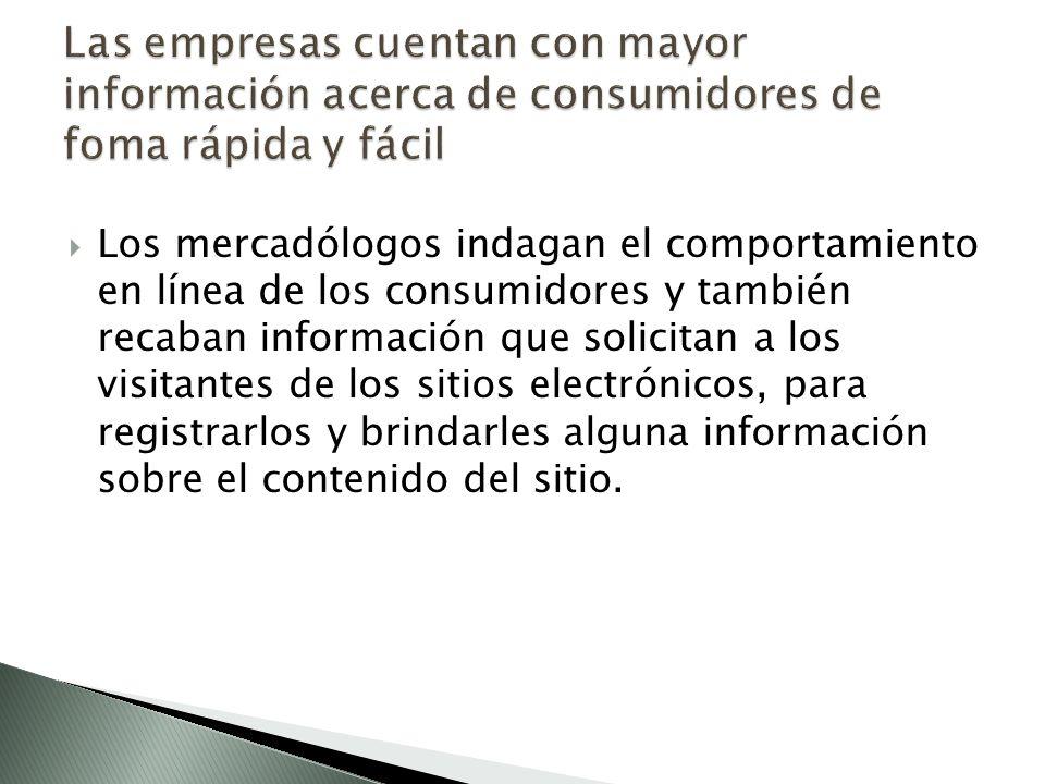 Las empresas cuentan con mayor información acerca de consumidores de foma rápida y fácil