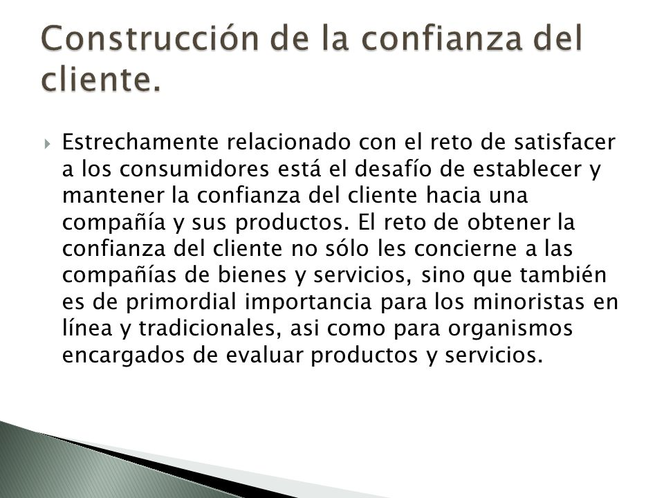 Construcción de la confianza del cliente.
