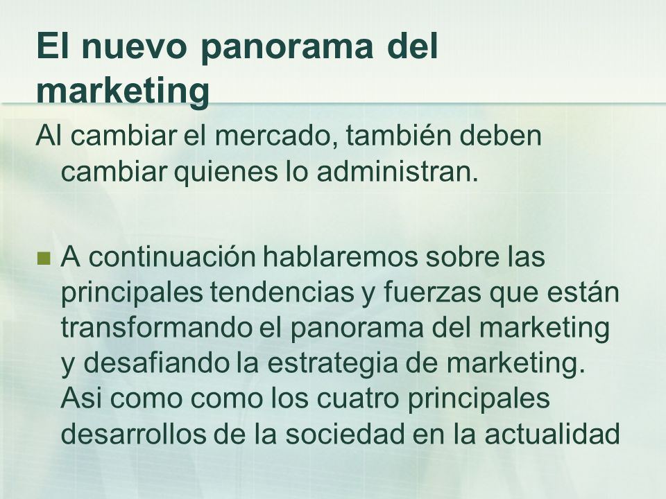 El nuevo panorama del marketing