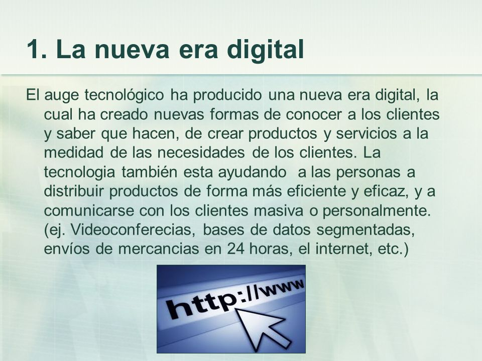 1. La nueva era digital