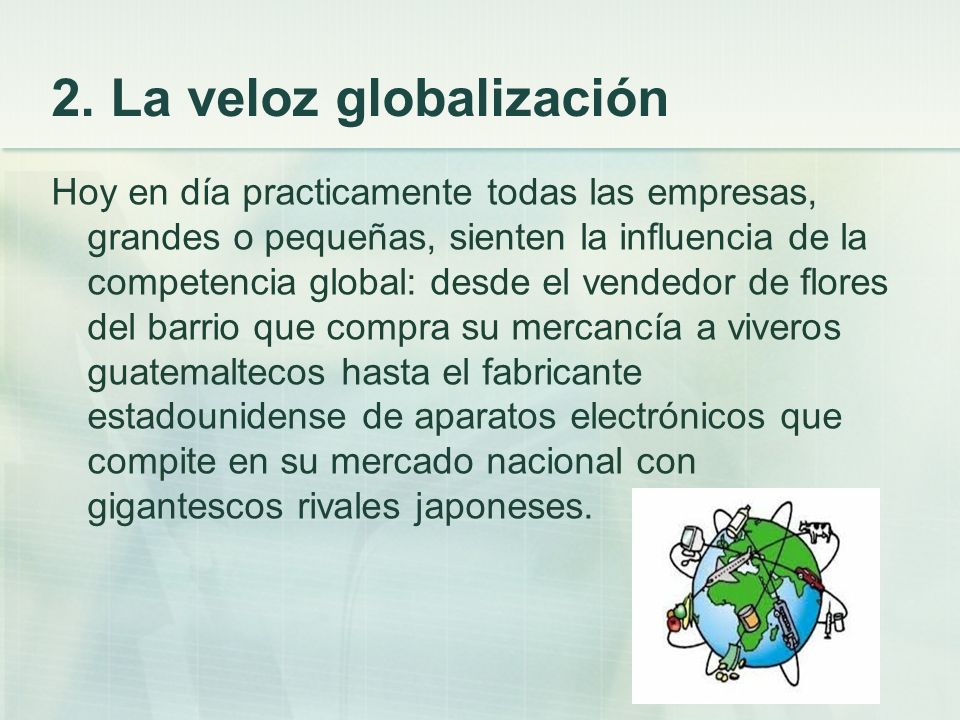 2. La veloz globalización
