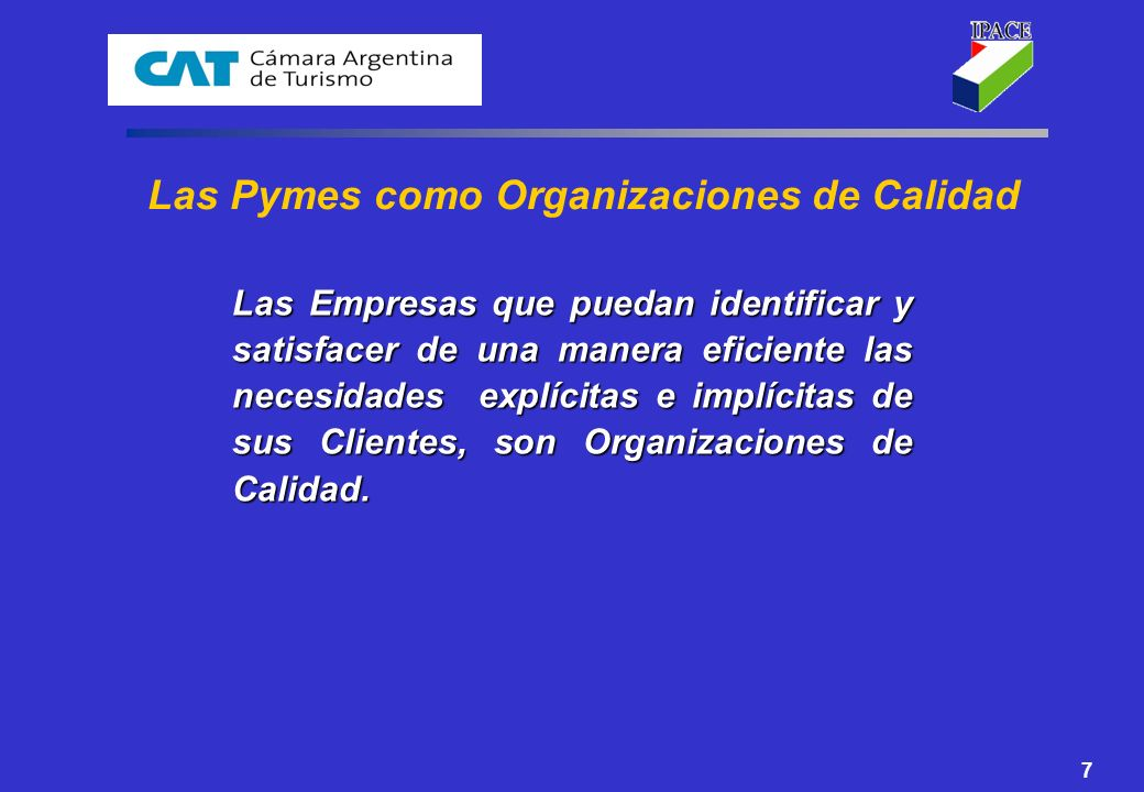 Las Pymes como Organizaciones de Calidad