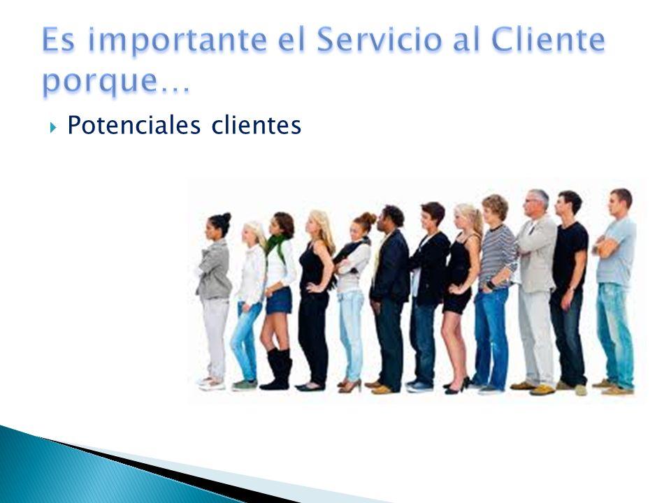 Es importante el Servicio al Cliente porque…