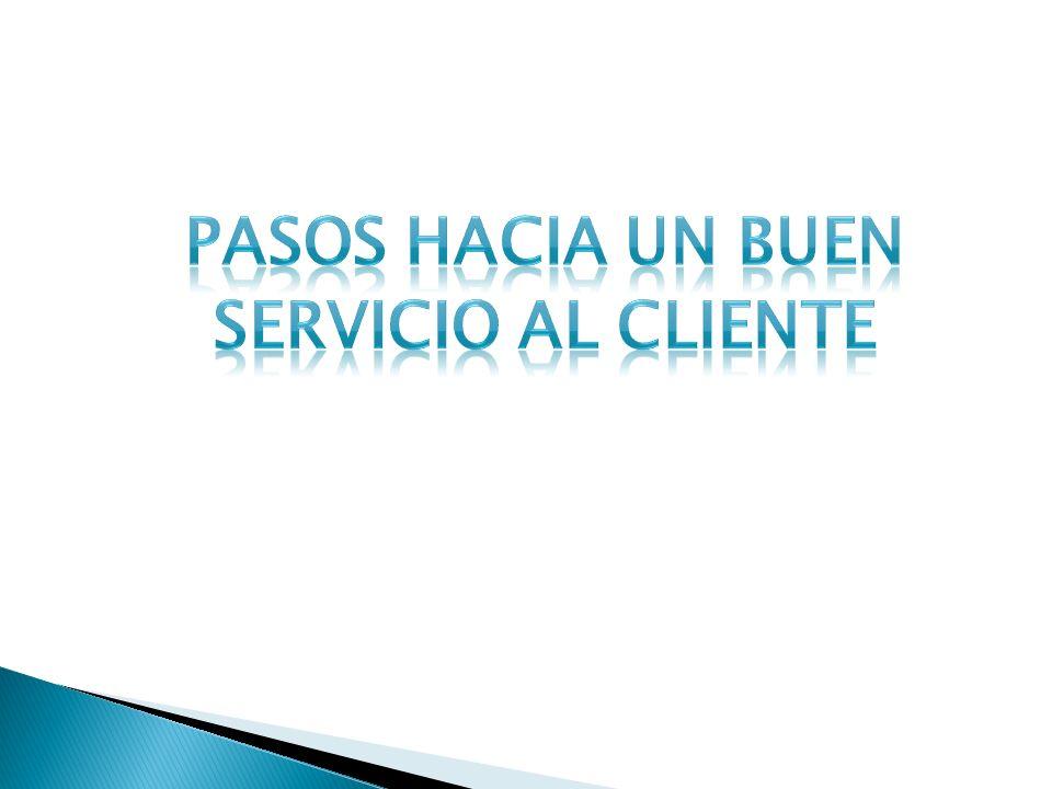 Pasos hacia un buen servicio al cliente