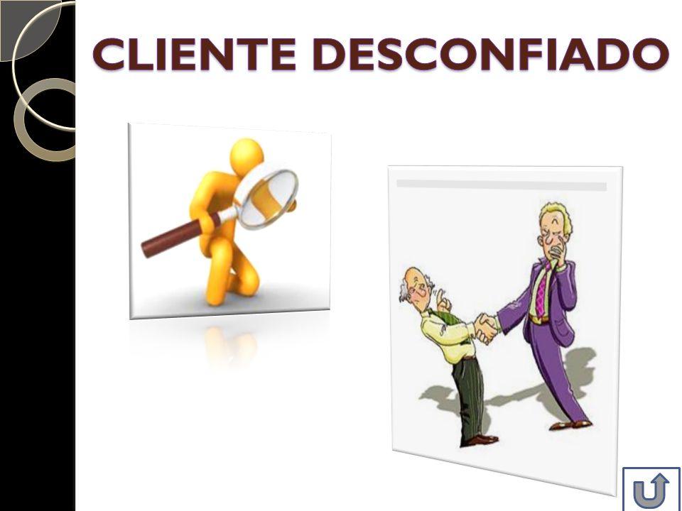 CLIENTE DESCONFIADO