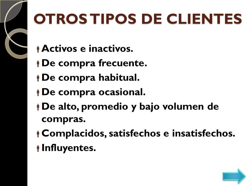 OTROS TIPOS DE CLIENTES