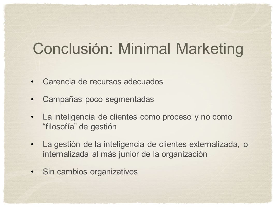 Conclusión: Minimal Marketing
