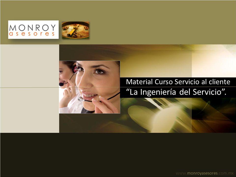 Material Curso Servicio al cliente La Ingeniería del Servicio .