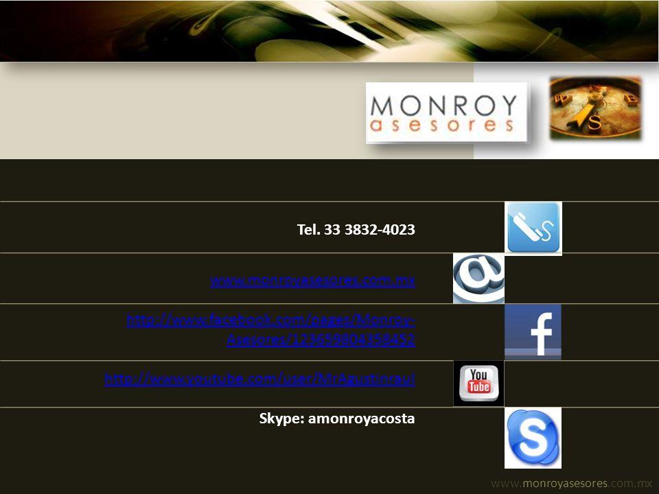 Tel. 33 3832-4023 www.monroyasesores.com.mx