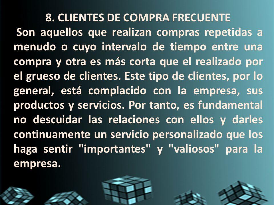 8. CLIENTES DE COMPRA FRECUENTE