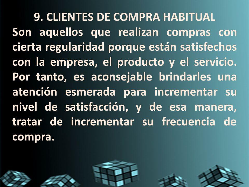 9. CLIENTES DE COMPRA HABITUAL