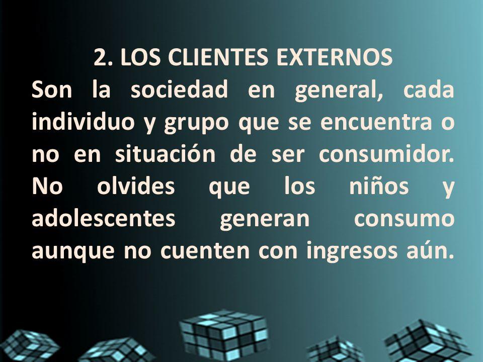 2. LOS CLIENTES EXTERNOS
