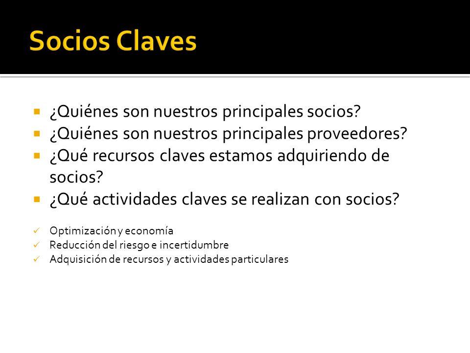 Socios Claves ¿Quiénes son nuestros principales socios