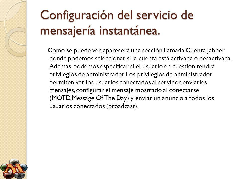 Configuración del servicio de mensajería instantánea.