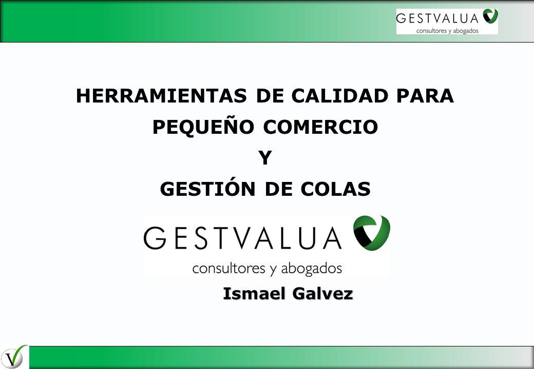 HERRAMIENTAS DE CALIDAD PARA PEQUEÑO COMERCIO