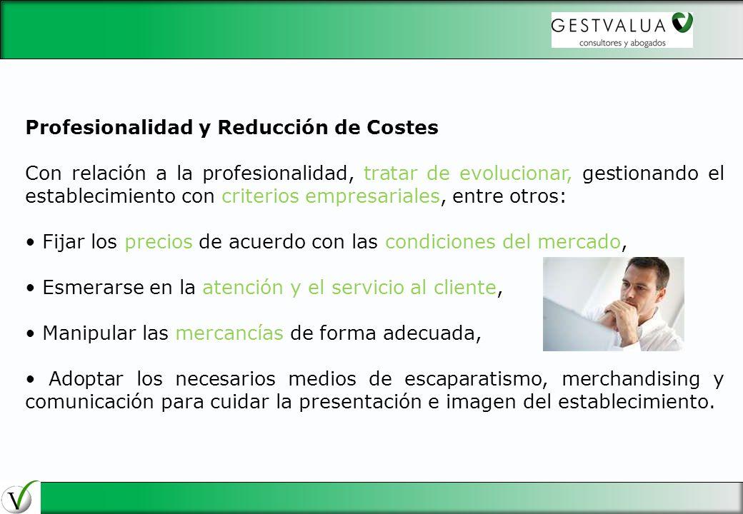 29/03/2017 Profesionalidad y Reducción de Costes.