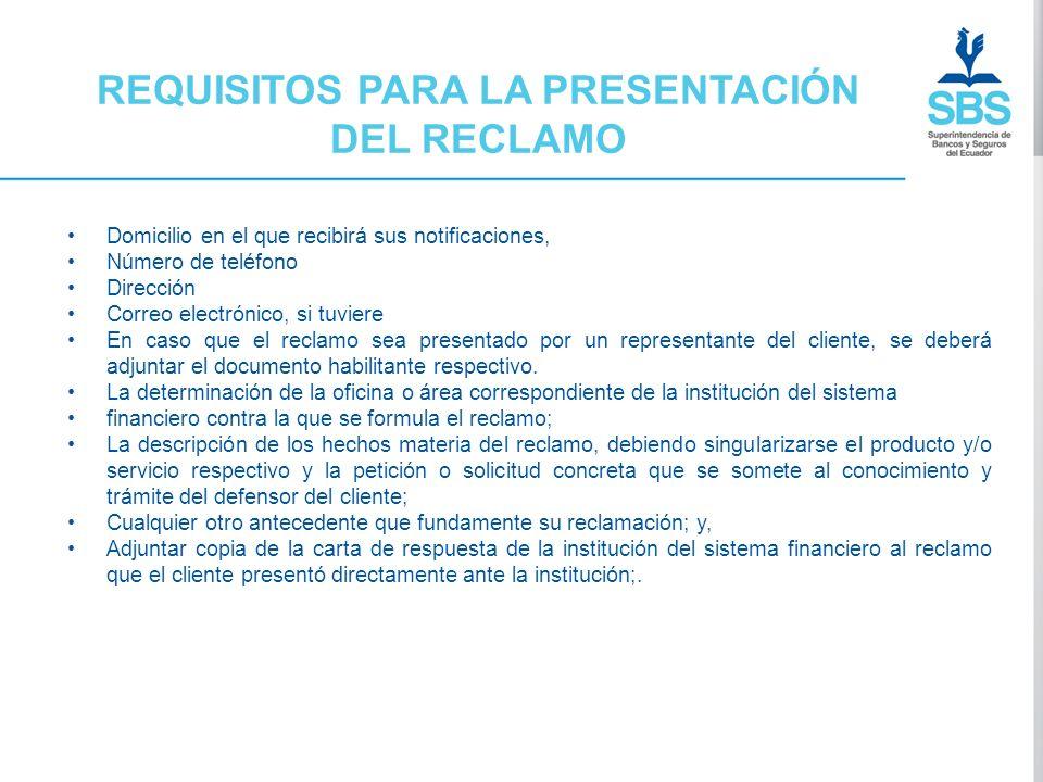 REQUISITOS PARA LA PRESENTACIÓN DEL RECLAMO