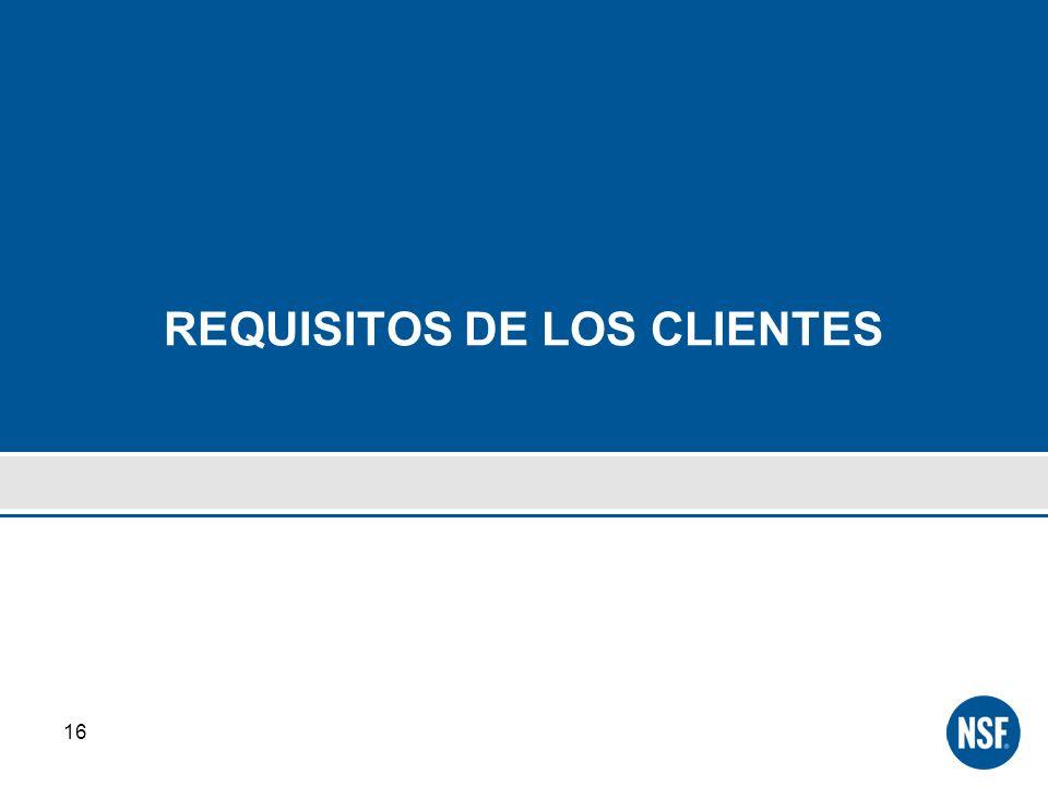 REQUISITOS DE LOS CLIENTES