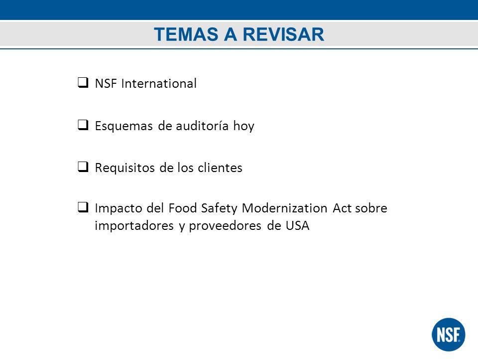 TEMAS A REVISAR NSF International Esquemas de auditoría hoy