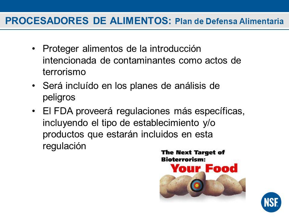 PROCESADORES DE ALIMENTOS: Plan de Defensa Alimentaria